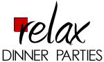 Relax Dinner Parties